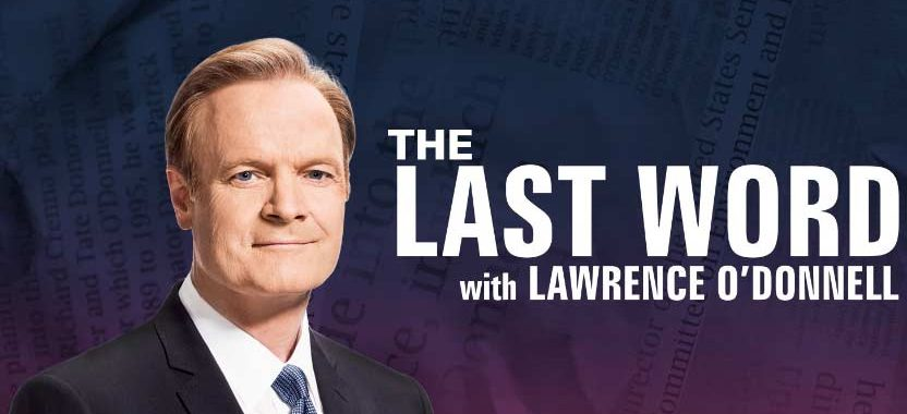 The Last Word with Lawrence O'Donnell | MSNBC – March 19, 2018