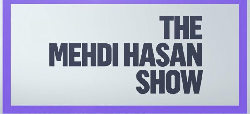 The Mehdi Hasan Show – 4/11/21